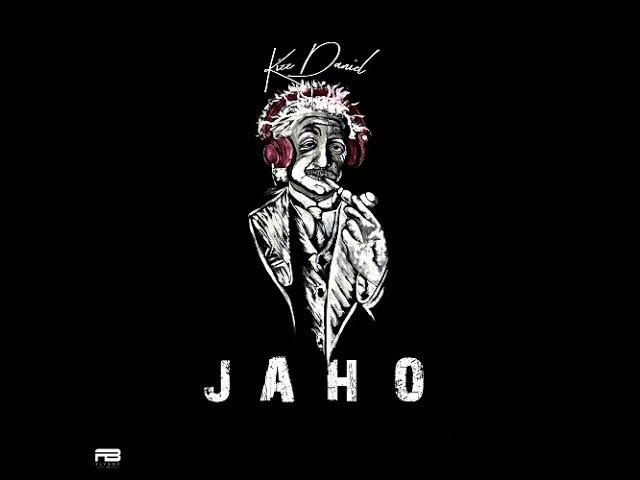 Jaho by Kizz Daniel Mp3 Download