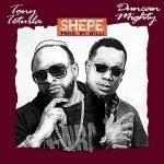 Tony Tetuila ft. Duncan Mighty – Shepe