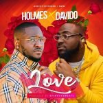 Holmes Ft Davido Love