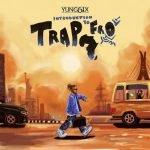 Yung6ix Introduction to Trapfro Album Artwork